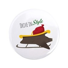 "Drive In Style 3.5"" Button"