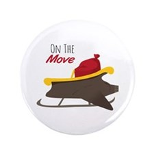 "On The Move 3.5"" Button"