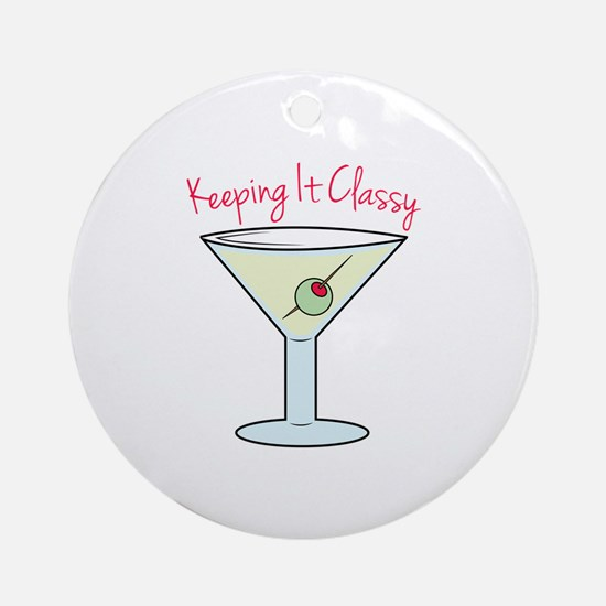 Keeping It Classy Ornament (Round)