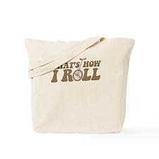 uni-howiroll.png Tote Bag