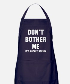 Don't bother hockey Apron (dark)