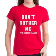 Don't bother hockey Tee