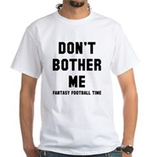 Don't bother me FF Shirt