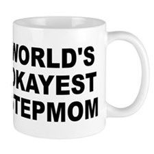 World's Okayest Stepmom Small Mug