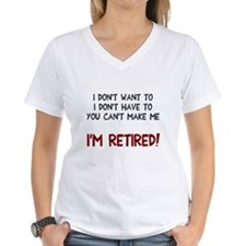 I'm retired! Shirt