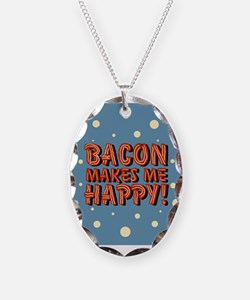 bacon-makes-me-happy_b.png Necklace