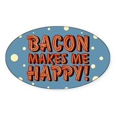 bacon-makes-me-happy_b.png Decal