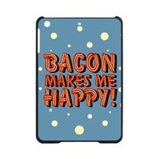 bacon-makes-me-happy_b.png iPad Mini Case