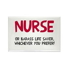 Nurse badass life saver Rectangle Magnet