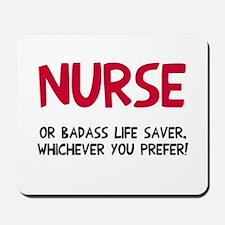 Nurse badass life saver Mousepad