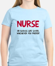Nurse badass life saver T-Shirt