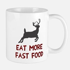 Eat more fast food Mug