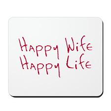 Happy wife happy life Mousepad