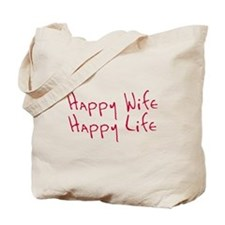 Happy wife happy life Tote Bag
