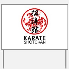 Shotokan Karate symbol and Kanji Yard Sign