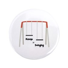 """Keep It Swinging 3.5"""" Button (100 pack)"""