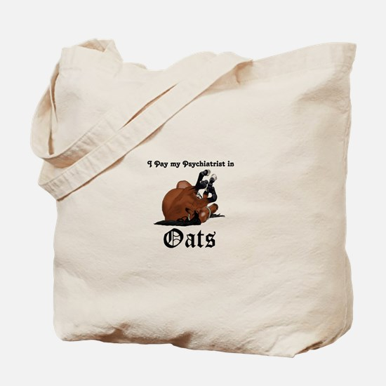 I pay my psychiatrist in Oats Brown Horse on Back