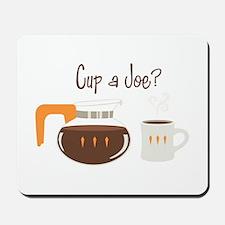 Cup A Joe? Mousepad
