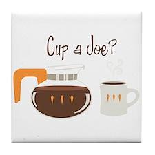 Cup A Joe? Tile Coaster