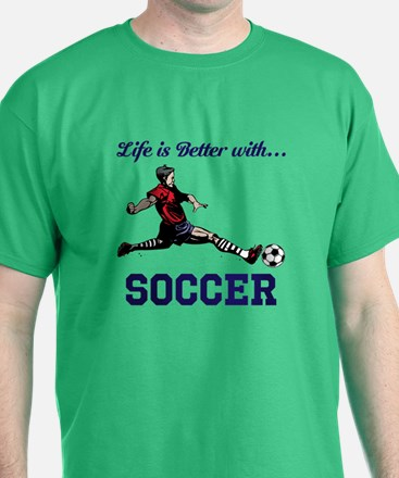 Better With Soccer T-Shirt