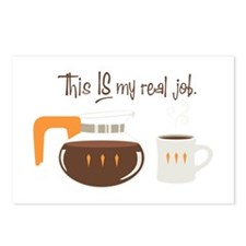 This is My Real Job Postcards (Package of 8)