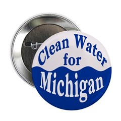 Clean Water for Michigan Button