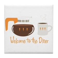 Welcome To The Diner Tile Coaster