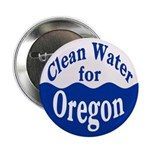Clean Water for Oregon Button