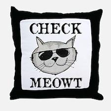Check Meowt Throw Pillow
