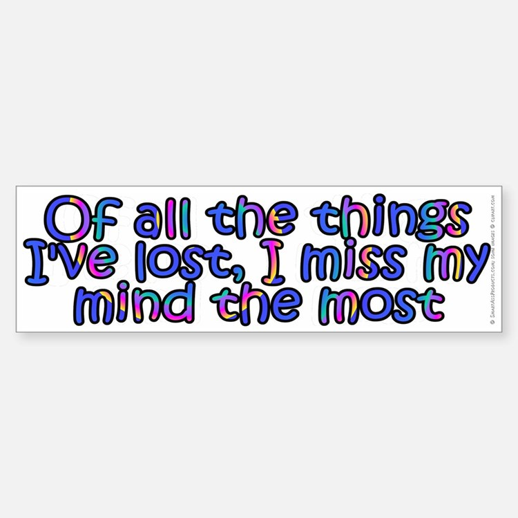 Of all the things I've lost - Sticker (Bumper)