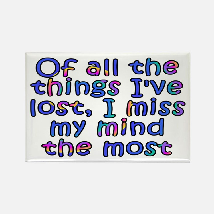 Of all the things I've lost - Rectangle Magnet