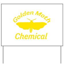 Golden Moth Chemical Yard Sign