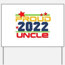 2016 Proud Uncle Yard Sign