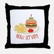 Now Serving Throw Pillow