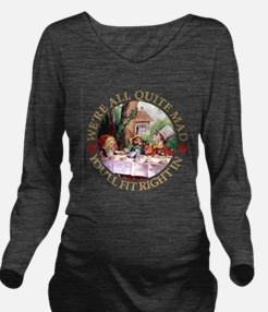 We're All Quite Mad, Long Sleeve Maternity T-Shirt