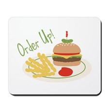Order Up! Mousepad