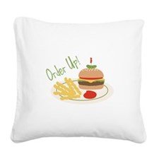 Order Up! Square Canvas Pillow