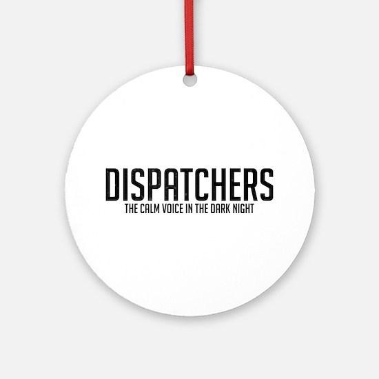 Dispatchers The Calm Voice In The Dark Night Round