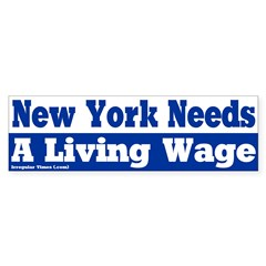 New York Living Wage Bumper Bumper Sticker