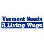 Vermont Living Wage Bumper Sticker