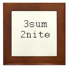 3sum 2nite - threesome tonight? Framed Tile
