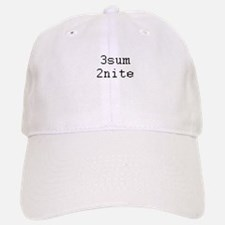 3sum 2nite - threesome tonight? Baseball Baseball Cap
