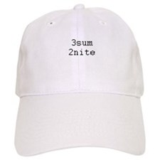 3sum 2nite - threesome tonight? Baseball Cap
