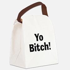Yo Bitch! Canvas Lunch Bag