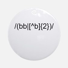 2bornot2b - To be or not to be Ornament (Round)
