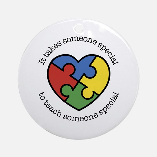 It Takes Someone Special To Teach Someone Special