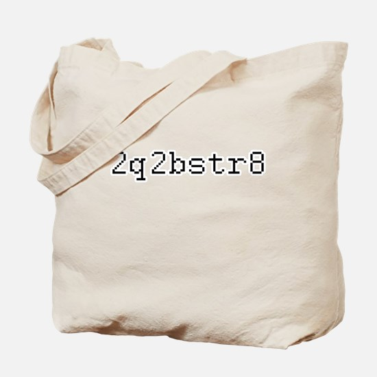 2q2bstr8 - Too cute to be straight Tote Bag