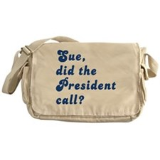 VEEP Did the President Call? Messenger Bag