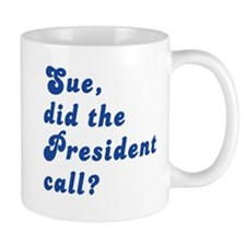 VEEP Did the President Call? Mug