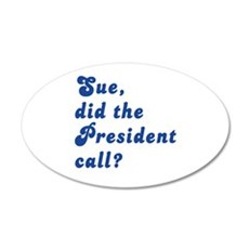 VEEP Did the President Call? Wall Decal